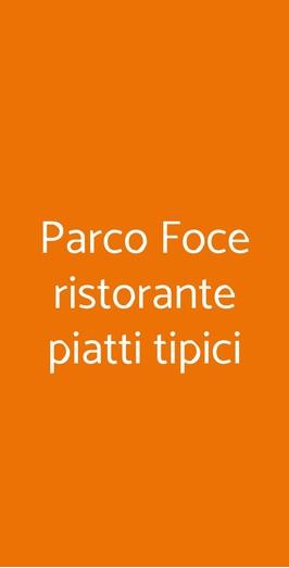 Parco Foce Ristorante Piatti Tipici, Campobasso