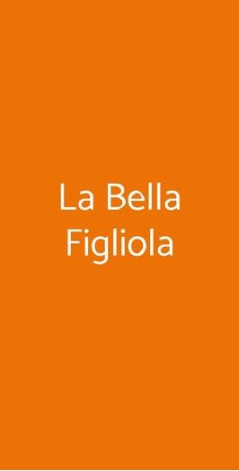 La Bella Figliola, Napoli