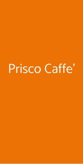 Prisco Caffe', Casoria