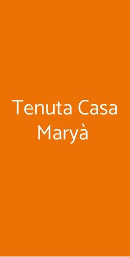 Tenuta Casa Maryà, Ercolano