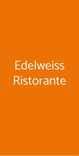 Edelweiss Ristorante, Sestriere