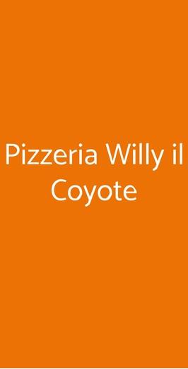 Menu Pizzeria Willy il Coyote