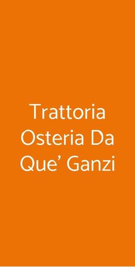 Trattoria Osteria Da Que' Ganzi, Firenze