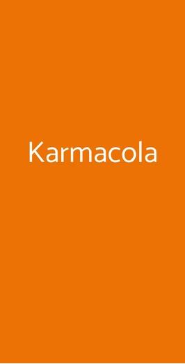 Karmacola, Torino
