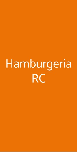 Hamburgeria Rc, Reggio Calabria