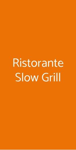 Ristorante Slow Grill, Reggio Calabria