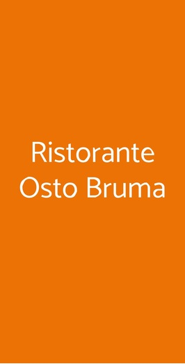 Ristorante Osto Bruma, Carmagnola