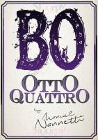 Bo Otto Quattro, Bologna