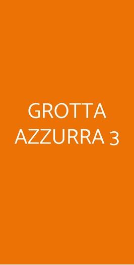 Grotta Azzurra 3, Verona