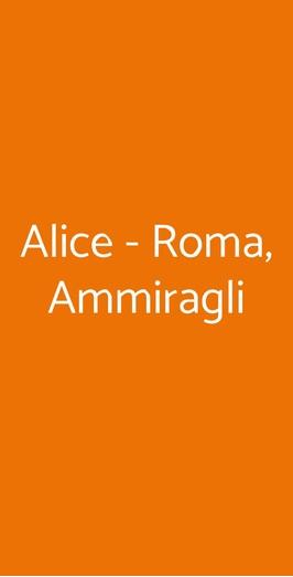 Alice - Roma, Ammiragli, Roma