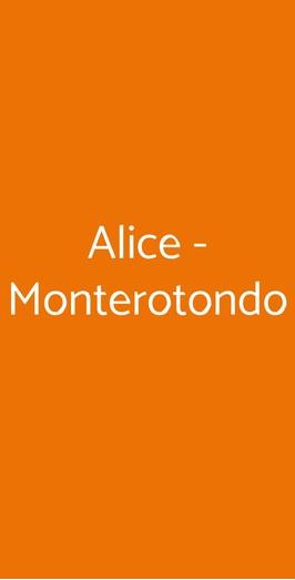 Alice - Monterotondo, Monterotondo