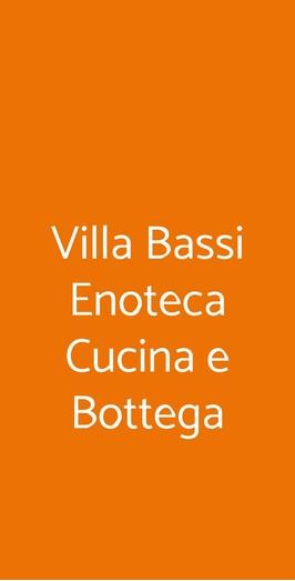 Villa Bassi Enoteca Cucina E Bottega, Zugliano