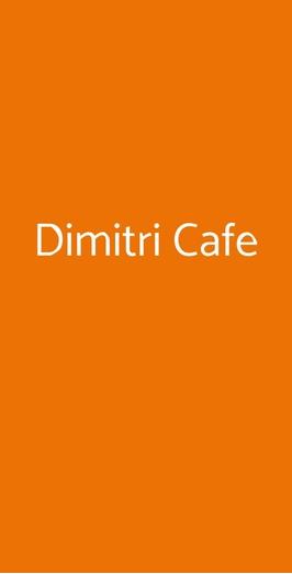 Dimitri Cafe, Altavilla Vicentina