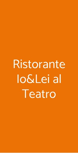 Ristorante Io&lei Al Teatro, Arzignano
