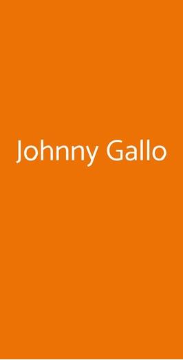 Johnny Gallo, Bassano Del Grappa