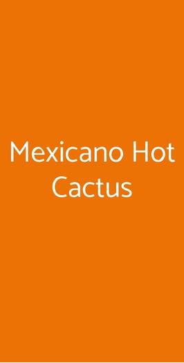 Mexicano Hot Cactus, Vicenza