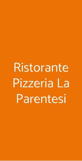 Ristorante Pizzeria La Parentesi, Monselice