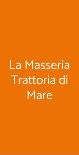 La Masseria Trattoria Di Mare, Masera di Padova
