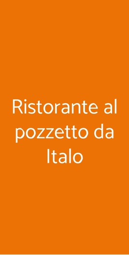 Ristorante Al Pozzetto Da Italo, Rovolon