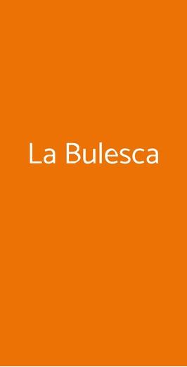 La Bulesca, Selvazzano Dentro
