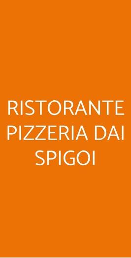 Ristorante Pizzeria Dai Spigoi, San Giorgio delle Pertiche