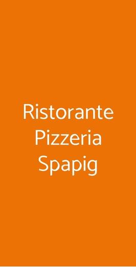 Ristorante Pizzeria Spapig, Castelbaldo