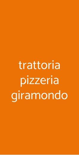 Trattoria Pizzeria Giramondo, Cadoneghe