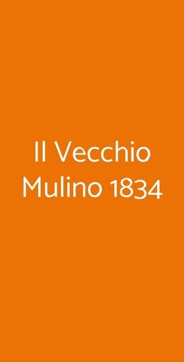 Il Vecchio Mulino 1834, Castelfranci