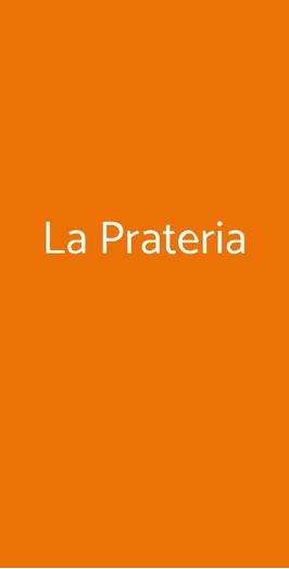 La Prateria, Gazzo