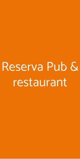 Reserva Pub & Restaurant, Mugnano del Cardinale