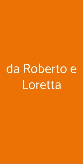 Da Roberto E Loretta, Roma