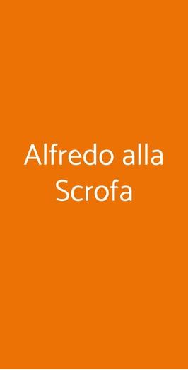 Alfredo Alla Scrofa, Roma