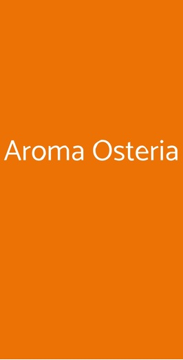 Aroma Osteria, Roma