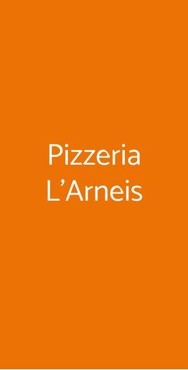 Pizzeria L'arneis, Canale