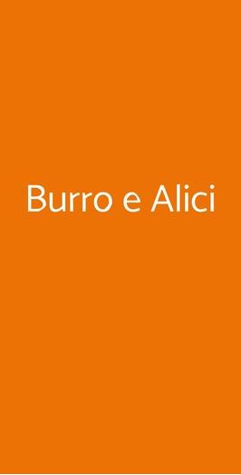 Burro E Alici, Roma