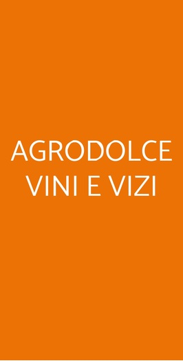 Agrodolce Vini E Vizi, Roma