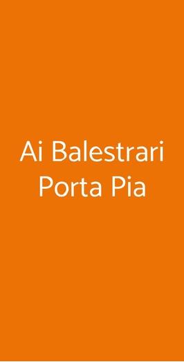 Ai Balestrari Porta Pia, Roma