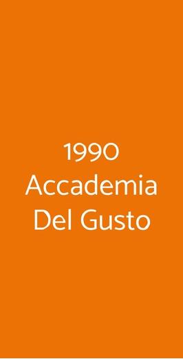 1990 Accademia Del Gusto, Roma