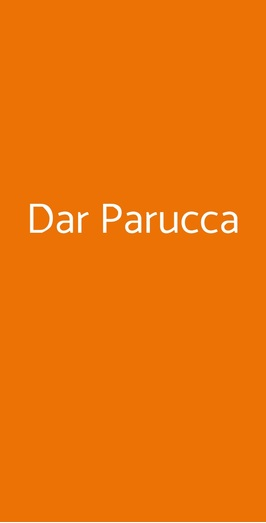Dar Parucca, Roma