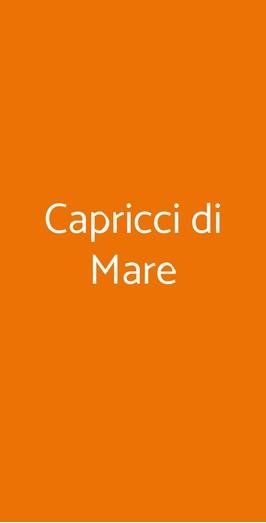 Capricci Di Mare, Roma
