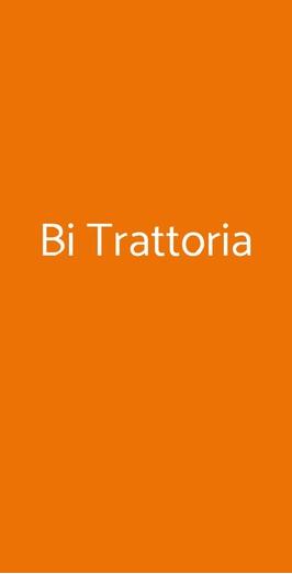 Bi Trattoria, Roma