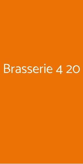 Brasserie 4 20, Roma