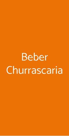 Beber Churrascaria, Roma
