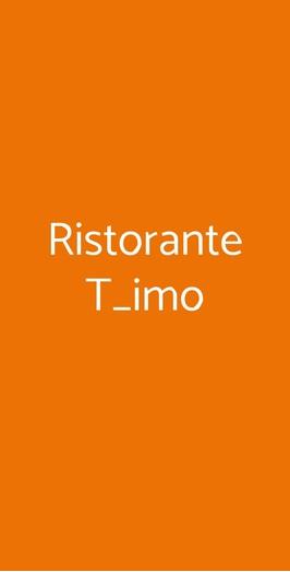 Ristorante T_imo, Torre Canne