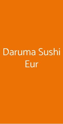Daruma Sushi Eur, Roma