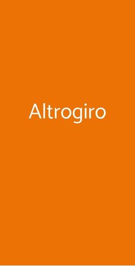 Altrogiro, Roma