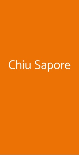 Chiu Sapore, Roma