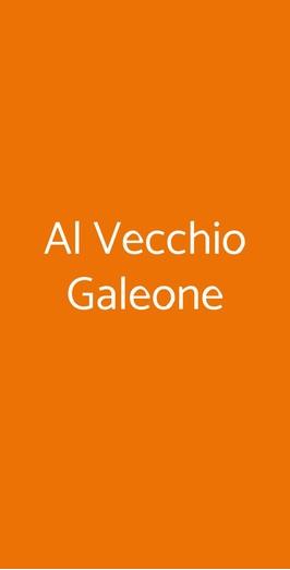 Al Vecchio Galeone, Roma