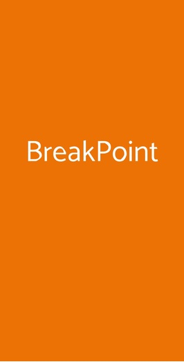 Breakpoint, Roma