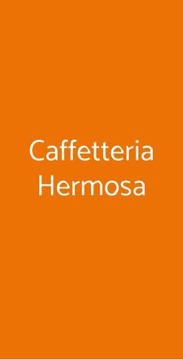 Caffetteria Hermosa, Roma